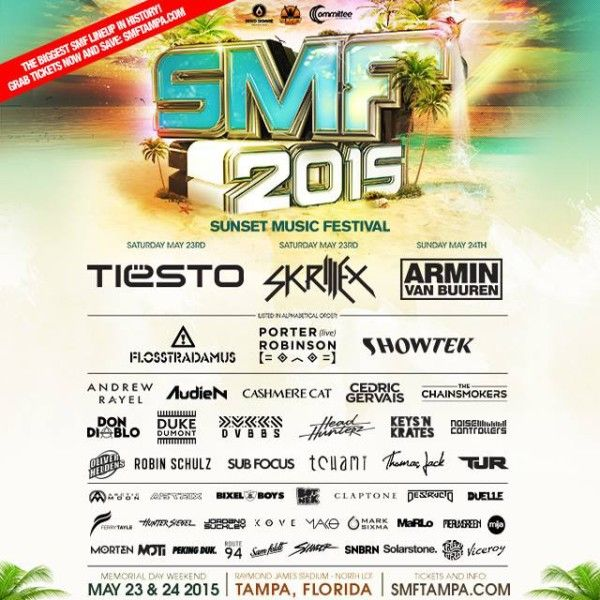 Sunset Music Festival 2015 w/ Tiësto, Skrillex, Armin Van Buuren, Porter Robinson, Flosstradamus, more: Tampa, FL May 23-24 - MsRiverCity.com