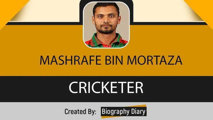 "Mashrafe Bin Mortaza's Biography | মশরফ মরতজ এর জবন কহন | Bangla Motivational video Mashrafe Bin Mortaza's Biography | মশরফ মরতজ এর জবন কহন | Bangla Motivational video Mashrafe Mortaza is the most popular cricketer in Bangladesh. He is the current captain of bangladesh cricket team. People also call him ""Narail Express"". info: Mashrafe Bin Mortaza (born 5 October 1983 in Narail District) is a Bangladeshi international cricketer and current captain of the One Day Internationals for Bangladesh…"