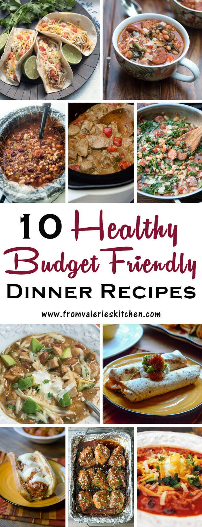 Familiar, comforting meals that are all wholesome options and inexpensive to prepare. These 10 Healthy Dinner Recipes will help you get back on track! ~ http://www.fromvalerieskitchen.com
