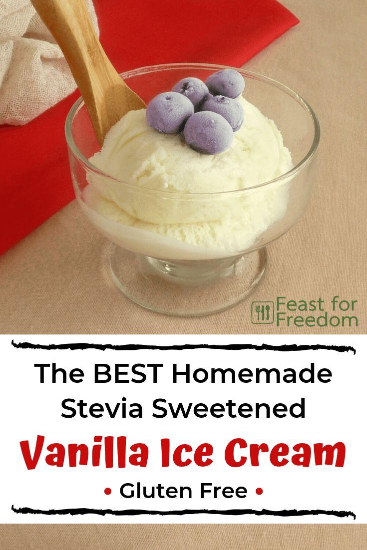Stevia Sweetened Vanilla Ice Cream - gluten free | Recipe ...