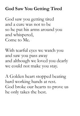 The poem from my mother's funeral. I miss you so much Mommy.