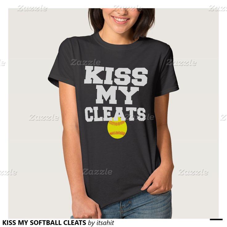 KISS MY SOFTBALL CLEATS SHIRTS
