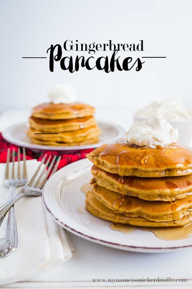 Perfect breakfast recipe for gingerbread pancakes. Top with whipped cream and syrup! Perfect for breakfast on Christmas morning!