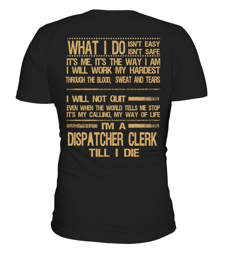 DISPATCHER CLERK  => Check out this shirt or mug by clicking the image, have fun :) Please tag, repin & share with your friends who would love it. #Dispatchermug, #Dispatcherquotes #Dispatcher #hoodie #ideas #image #photo #shirt #tshirt #sweatshirt #tee #gift #perfectgift