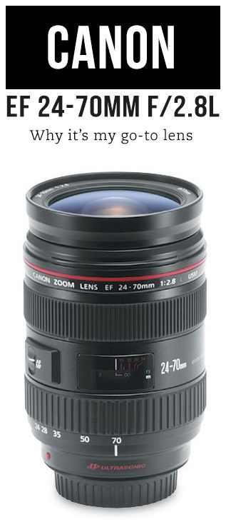 Canon 24-70mm Lens // Why it's my go-to lens plus some alternative lens suggestions