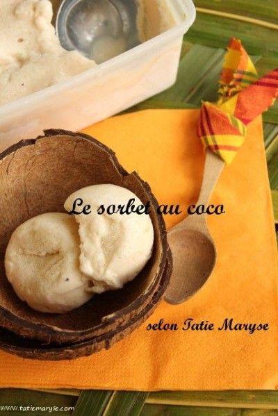 Recette du sorbet au coco antillais selon Tatie Maryse