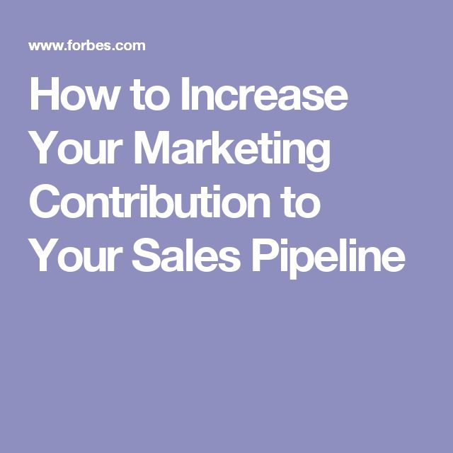 How to Increase Your Marketing Contribution to Your Sales Pipeline