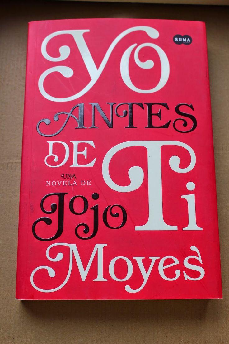 alii in the Wonderland: Yo antes de ti - Jojo Moyes