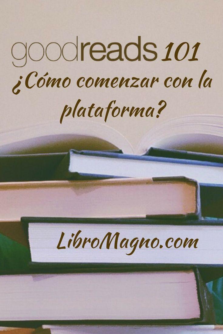 ¿Quieres comenzar con Goodreads? Aquí te presentamos como comenzar en la nueva publicación de #libromagno   http://www.libromagno.com/2017/10/consejo-goodreads-101-como-comenzar.html