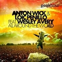 Anton Wick, Loic Penillo feat. Wesley Avery - All Around The World (Original Mix) - CLUB-DANCE.FR