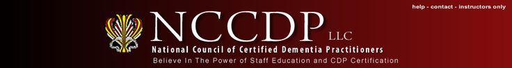 NCCDP - National Council of Certified Dementia Practitioners - Alzheimer's Training, Dementia Training and Professional Dementia Certifications