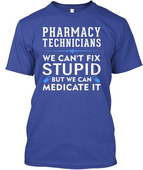 Pharmacy Technicians   Teespring