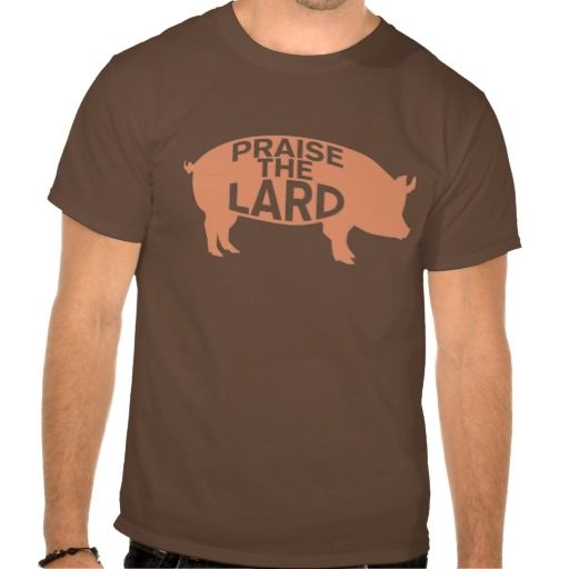 ==> consumer reviews          	Praise the Lard T-shirt           	Praise the Lard T-shirt In our offer link above you will seeShopping          	Praise the Lard T-shirt Online Secure Check out Quick and Easy...Cleck Hot Deals >>> http://www.zazzle.com/praise_the_lard_t_shirt-235498757623581673?rf=238627982471231924&zbar=1&tc=terrest