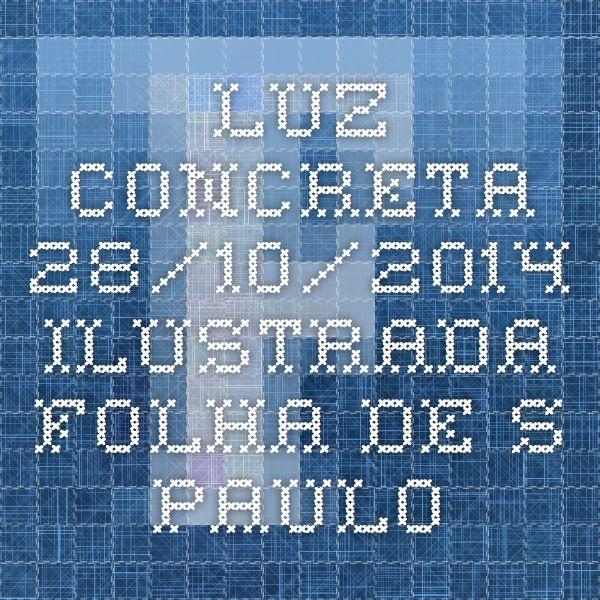 Luz concreta - 28/10/2014 - Ilustrada - Folha de S.Paulo geraldo de barros