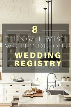 Things I Wish I Had Put on Our Wedding Registry