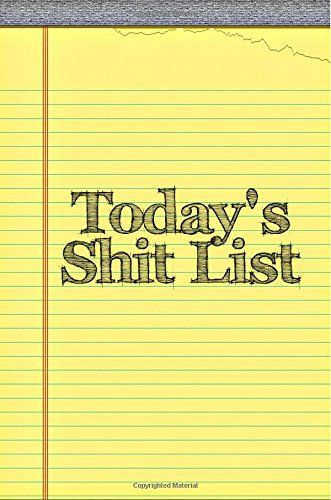 Today's Shit List: Funny Office Gifts for Boss by Lunar G... https://www.amazon.com/dp/1508893675/ref=cm_sw_r_pi_dp_x_ADCyybP43ST8J