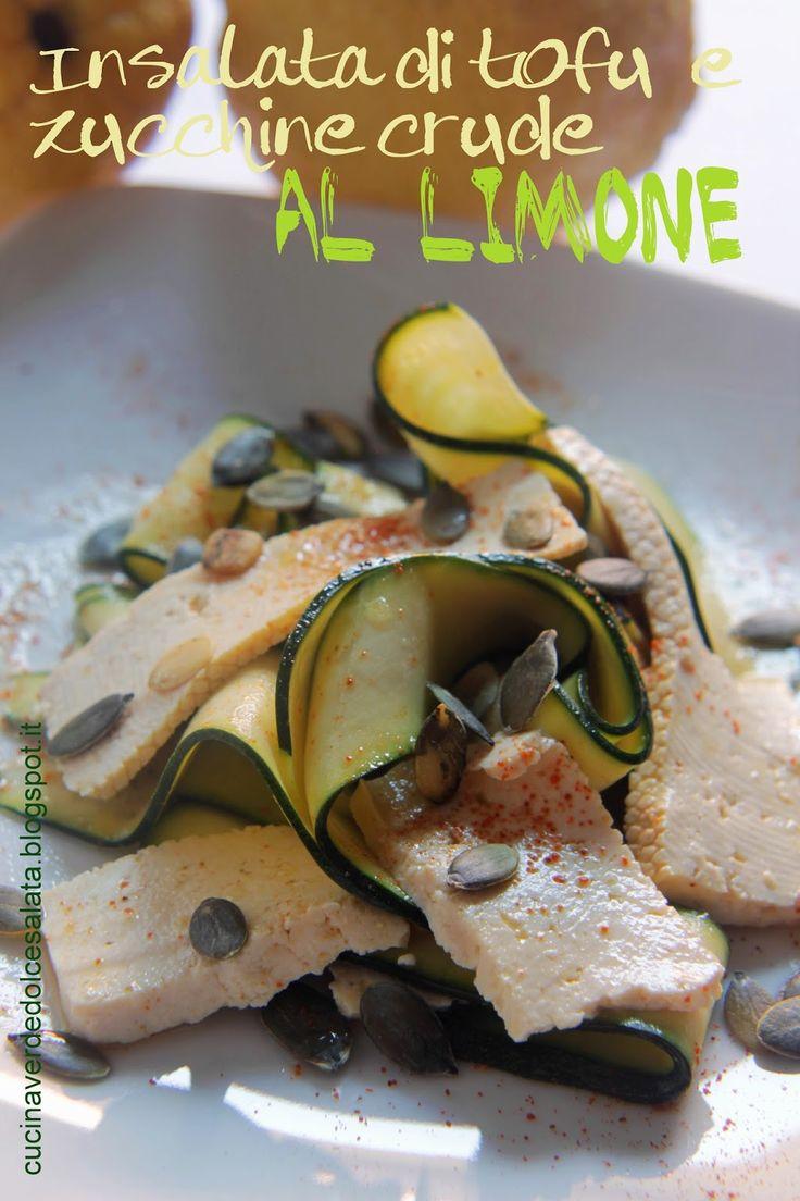 Insalata di tofu e zucchine crude al limone. Tofu salad and raw zucchini with lemon