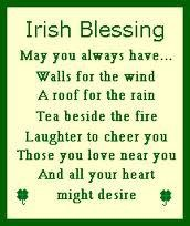 Irish Blessing - May you always have...
