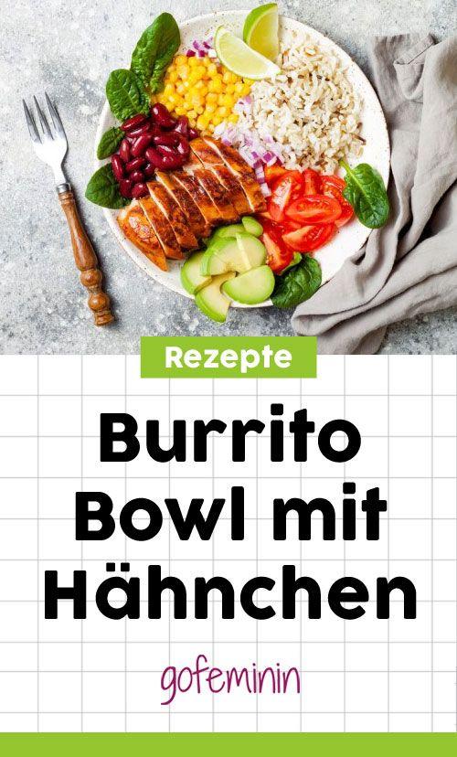 Burrito Bowl mit Hähnchen - einfaches und gesundes Rezept #burritobowl #hähnchen #einfacherezepte #mexikanisch