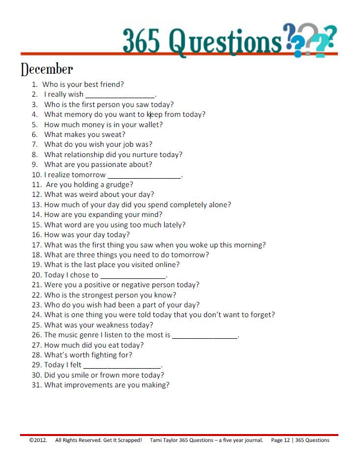 365 questions for a 5-year journal by Tami Taylor at http://debbiehodge.com---starting this January 1st 2013!  Love the idea of answering the same question on the same day every year!