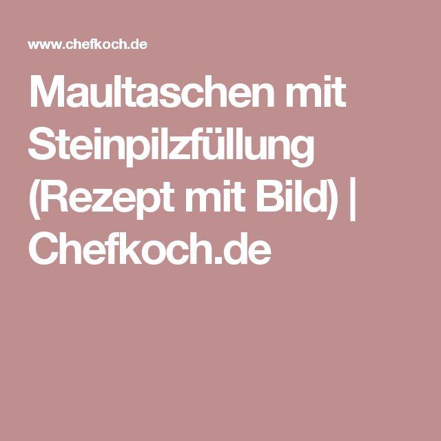 Maultaschen mit Steinpilzfüllung (Rezept mit Bild) | Chefkoch.de