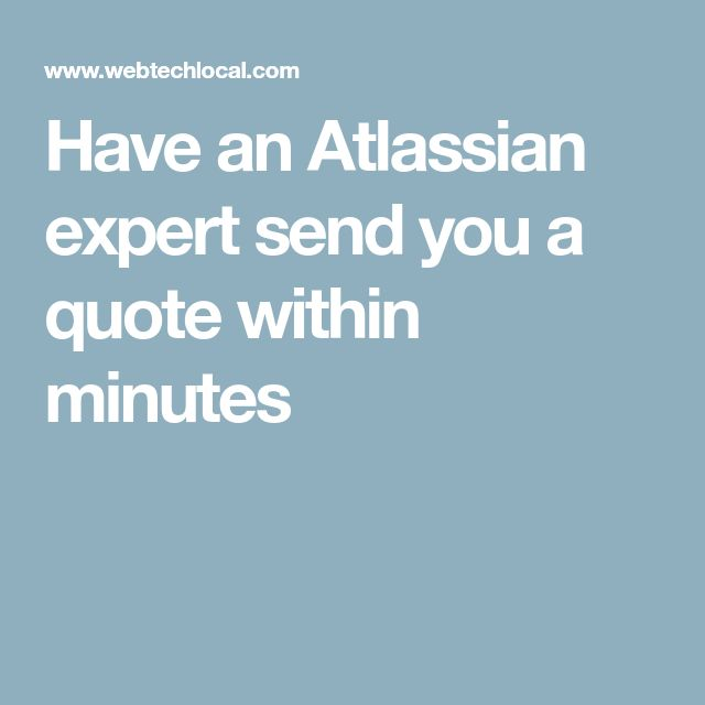 Have an Atlassian expert send you a quote within minutes