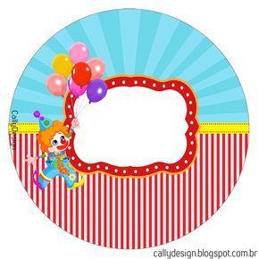 """Kit Gratuito de Aniversário """"Circo"""" para Imprimir. - CALLY'S DESIGN-Kits Personalizados"""