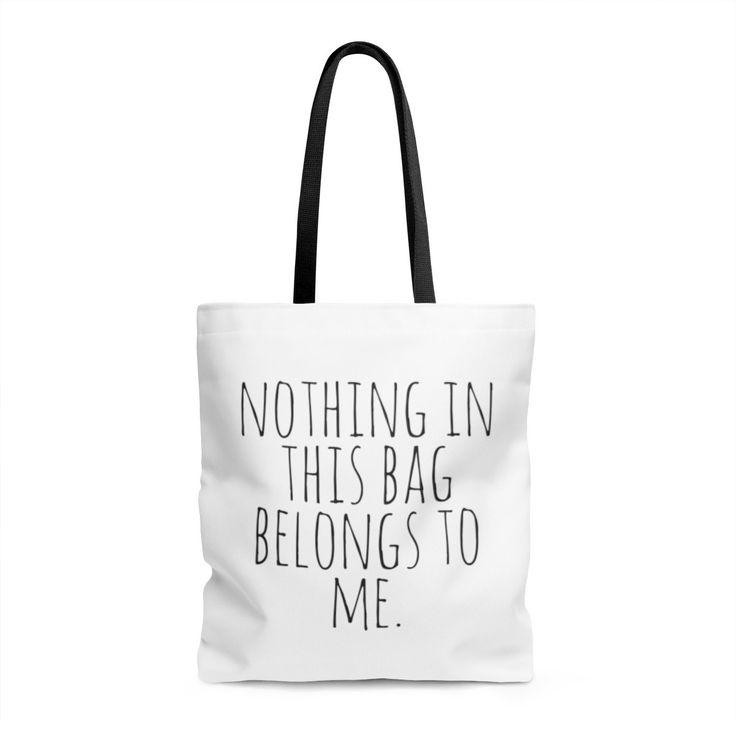 Nothing in this bag belongs to me Tote Bag #fitness #fitnessmotivation #motivation #bossbabe #momboss #fit #fitfam #weightloss #workout #workoutmotivation #tshirt #tshirtdesign #fitnessaddict #friends #friendshipgoals #friendship #weightlossrecipes #weightlossdiet #glutenfree #glutenfreerecipes #dairyfree #workoutclothes #motherhood
