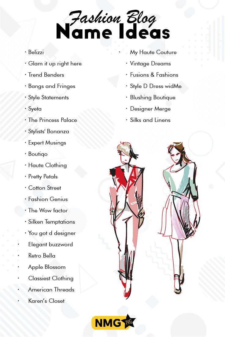 Generate Some Of The Best Fashion Blog Name Ideas With The Fashion Blog Generator Get Tips And Ideas Of Naming A Fa Fashion Blog Names Blog Names Fashion Blog