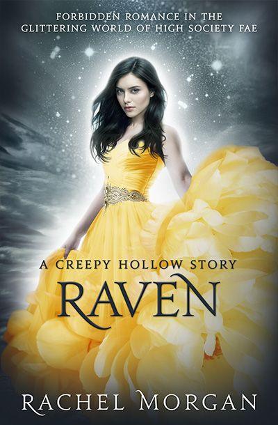 Raven (A Creepy Hollow Story) - companion novella to the bestselling YA fantasy series