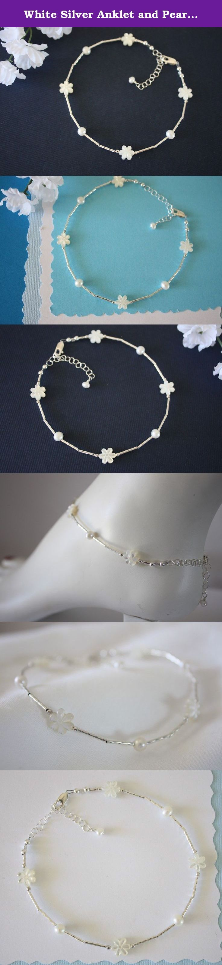 """White Silver Anklet and Pearl Anklet, Beach Wedding, Flower Bridesmaid Gift. This fun anklet goes with everything! Handmade with beautiful Pearls, hand carved Mother of Pearl flowers and Liquid Sterling Silver.*** Average length is 10"""" but choose your length upon checkout. Comes with organza gift pouch, ready for gift giving."""