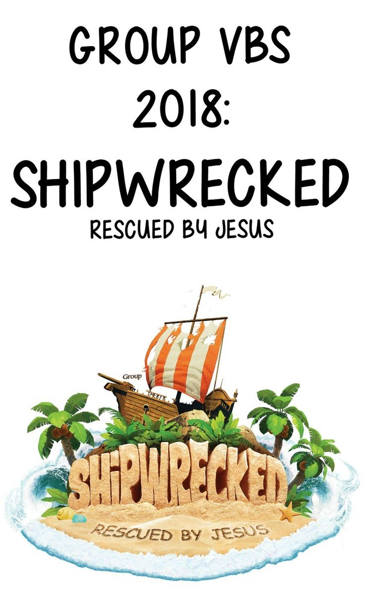 Check out the Group Publishing VBS 2018 Theme... SHiPWRECKED: Rescued by Jesus! Follow BorrowedBlessings for ideas, decorating, crafts and more!