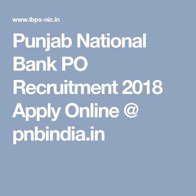 Punjab National Bank PO Recruitment 2018 Apply Online @ pnbindia.in