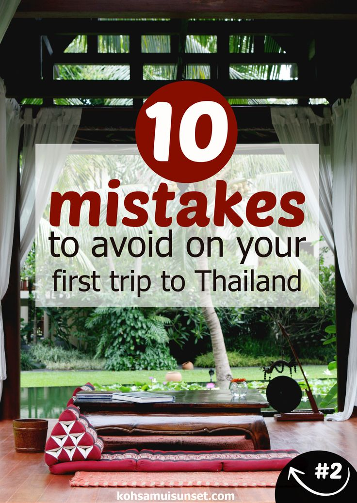 The Top 10 Mistakes To Avoid on Your First Trip to Thailand