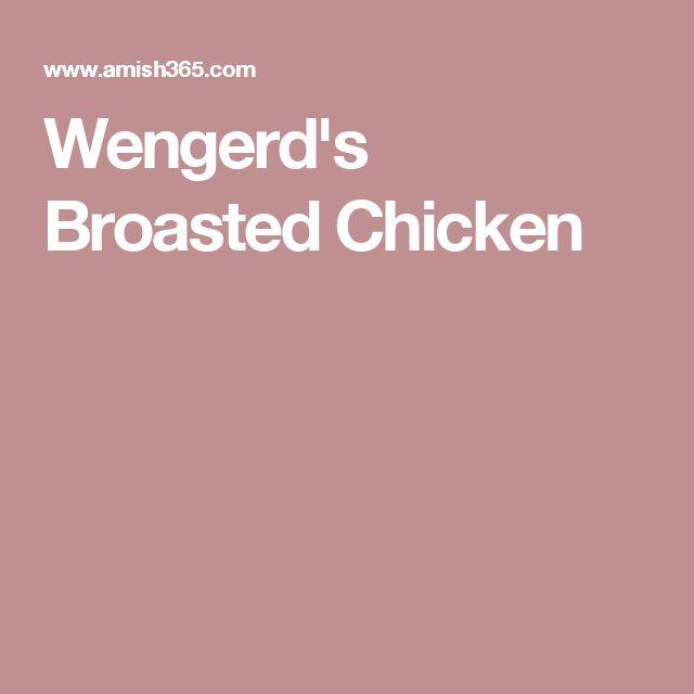 Wengerd's Broasted Chicken