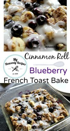 Blueberry Cinnamon Roll French Toast Bake - A quick and easy way to get breakfast on the table that the entire family will love. Add in your favorite or seasonal fruit to make this Breakfast Casserole versatile.