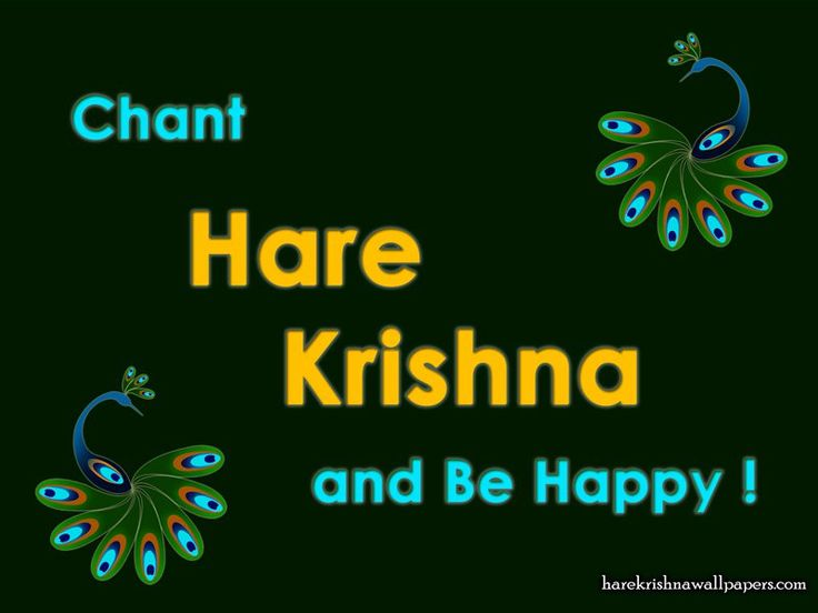 Chant Hare Krishna and be happy Wallpaper   click here for more sizes http://harekrishnawallpapers.com/chant-hare-krishna-and-be-happy-artist-wallpaper-006/