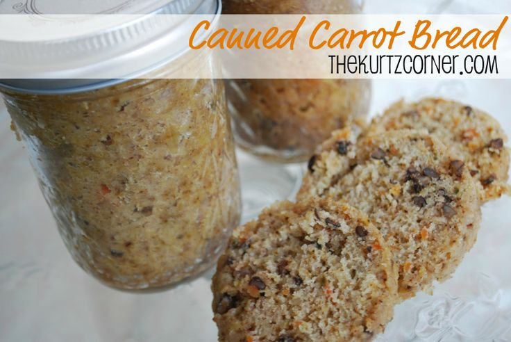 Canned Carrot Bread, probably could use all that zucchini in late summer too!