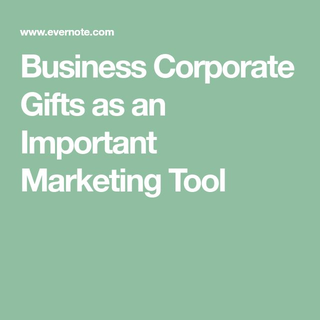 Business Corporate Gifts as an Important Marketing Tool