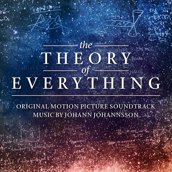 The Theory of Everything  soundtrack, Johann Johannsson.