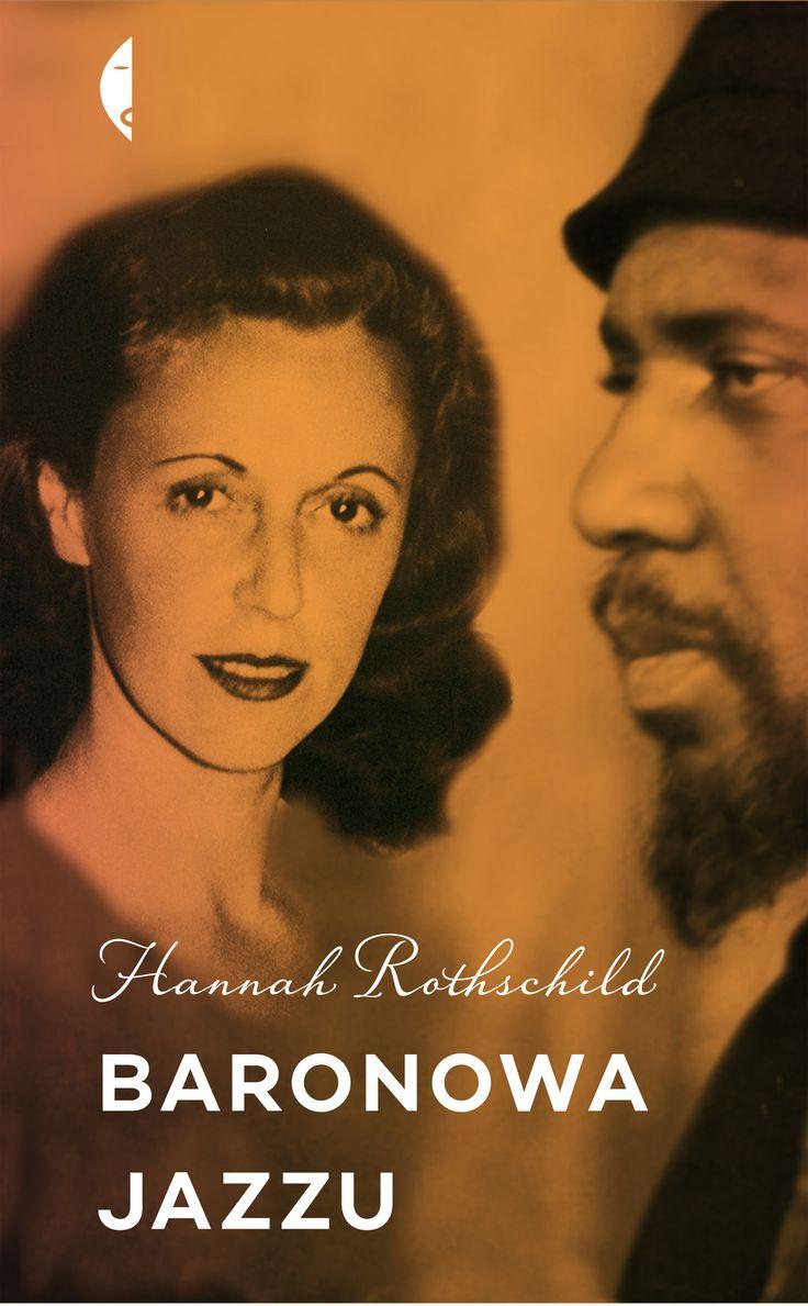 """""""Baronowa jazzu"""", Hannah Rothschild, Wydawnictwo Czarne.   Muzyczna odyseja i przepiękna historia miłosna - opowieść o niezwykłym życiu wiodącym z brytyjskiej posiadłości, przez ciemność Holokaustu, aż do szalonego środowiska nowojorskiej sceny jazzowej. Charlie Parker, Miles Davies, a przede wszystkim Thelonious Monk stali się jej życiem. Zaczęło się dla niej życie bliższe oryginalnemu znaczeniu jej imienia (Pannonica to ćma)."""