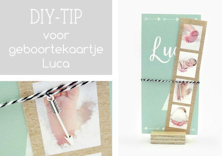 Do It Yourself tip voor geboortekaartje Luca - KaartjeVanOns.nl - Bijzondere geboortekaartjes met extra oog voor kaartjes met foto