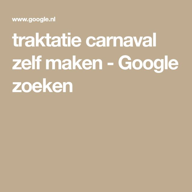 traktatie carnaval zelf maken - Google zoeken