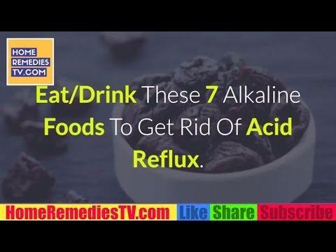 Eat/Drink These 7 Alkaline Foods To Get Rid Of Acid Reflux | Natural Tricks To Destroy Acid Reflux https://homeremediestv.wordpress.com/2017/05/05/eatdrink-these-7-alkaline-foods-to-get-rid-of-acid-reflux-natural-tricks-to-destroy-acid-reflux/ #HealthCare #HomeRemedies #HealthTips #Remedies #NatureCures #Health #NaturalRemedies  #HealthCare #HomeRemedies #HealthTips #Remedies #NatureCures #Health #NaturalRemedies  http://HomeRemediesTV.com/Best-Supplements 7 Alkaline Foods To Get Rid Of Acid…