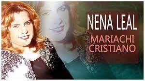 Nena Leal. Mariachi Cristiano.