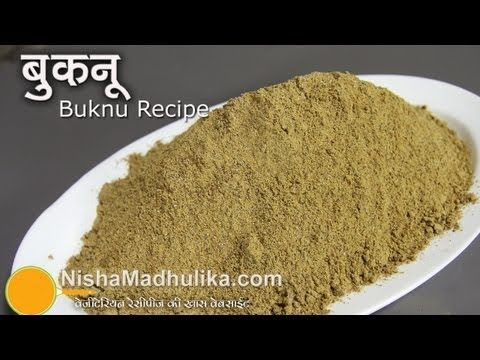 ▶ Buknu Recipe by Nisha Madhulika  Buknu is an Indian Masala or Churan, mostly eaten with food or had after meal, as it helps in digestion too.