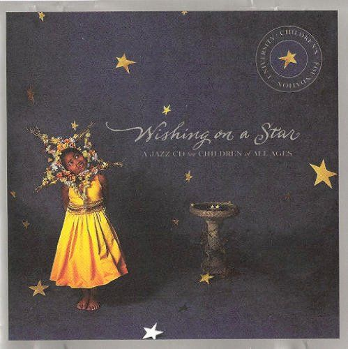 Wishing On A Star (A Jazz CD For Children Of All Ages)