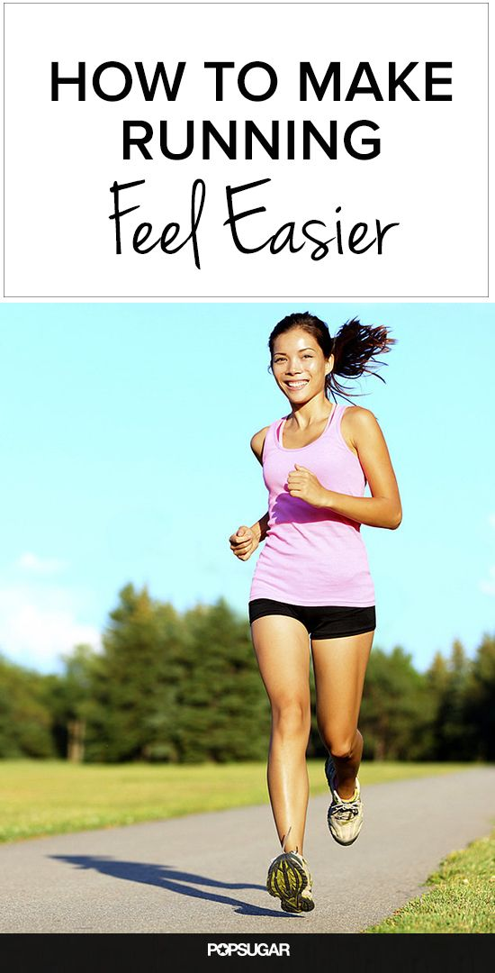 5 Ways to Make Running Feel Easier. I wanna run more so I'll definitely try these tips.