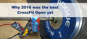 Was the 2016 CrossFit Open the best one yet? Find out here!