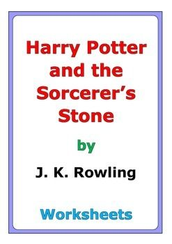 """50 pages of worksheets for the story """"Harry Potter and the Sorcerer's Stone"""" by J. K. Rowling"""